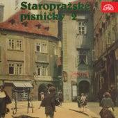 Play & Download Staropražské písničky 2 by Various Artists | Napster