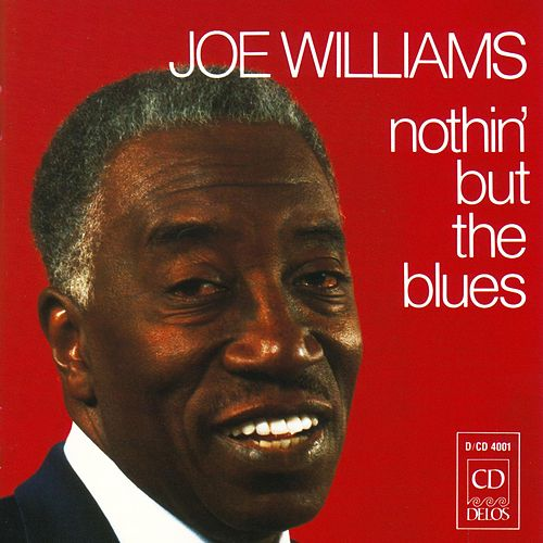 Play & Download Nothin' But the Blues by Joe Williams | Napster