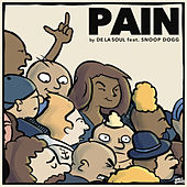 Play & Download Pain by De La Soul | Napster