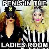 Play & Download Jackie Beat's Penis in the Ladies Room by Willam | Napster