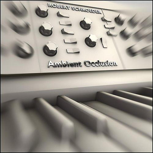 Play & Download Ambient Occlusion by Robert Schroeder | Napster