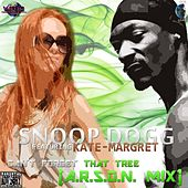 Play & Download Can't Forget That Tree (feat. Kate-Margret) (A.R.S.O.N. Mix) by Snoop Dogg | Napster