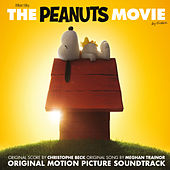 Play & Download The Peanuts Movie - Original Motion Picture Soundtrack by Various Artists | Napster