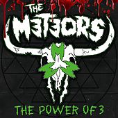 The Power of 3 by The Meteors