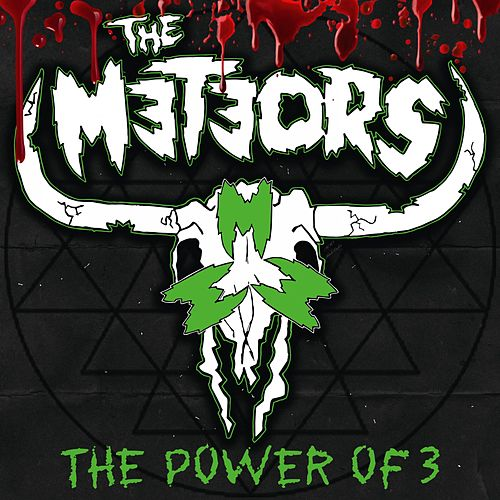 Play & Download The Power of 3 by The Meteors | Napster