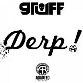 Play & Download Derp! by Gruff | Napster