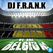 Play & Download We Are Belgium Clean Radio Edit by DJ Frank   Napster