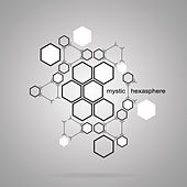 Play & Download Hexasphere by Mystic | Napster