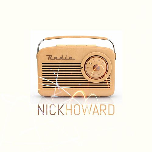 Play & Download Radio by Nick Howard | Napster