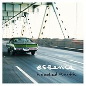 Play & Download Headed North by Essence | Napster