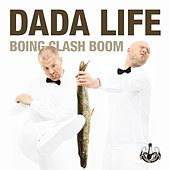 Play & Download Boing Clash Boom by Dada Life | Napster