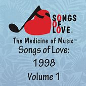 Play & Download Songs of Love: 1998 by Various Artists | Napster