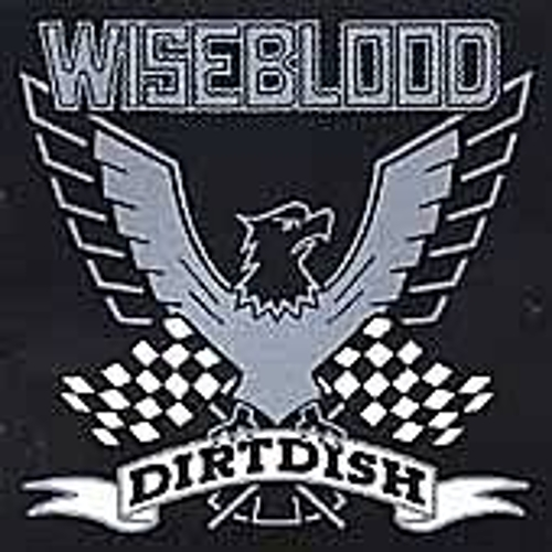 Play & Download Dirtdish by Wiseblood | Napster