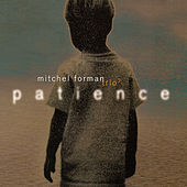 Play & Download Patience by Mitchel Forman | Napster