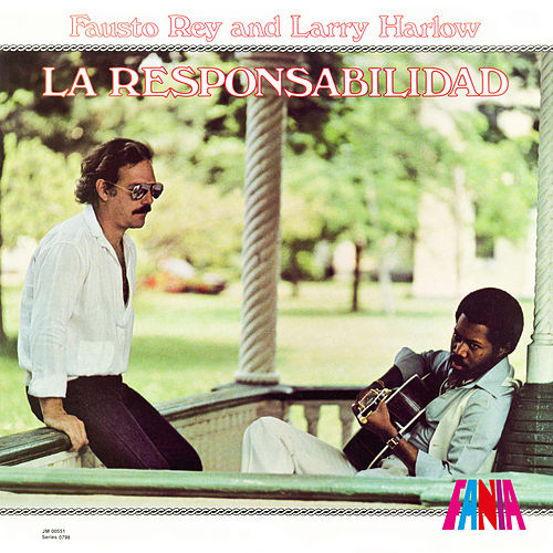 La Responsabilidad by Larry Harlow