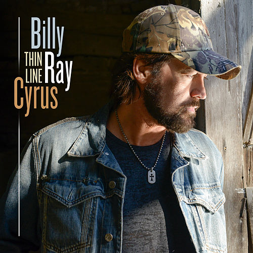 Play & Download Thin Line by Billy Ray Cyrus | Napster