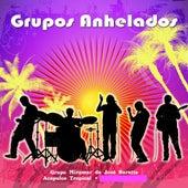 Grupos Anhelados by Various Artists