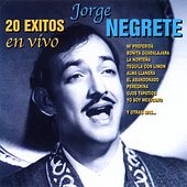 Play & Download 20 Éxitos en Vivo (En Vivo) by Jorge Negrete | Napster