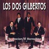 Tu Traicion by Los Dos Gilbertos