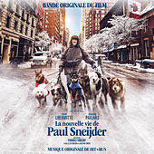 Play & Download La nouvelle vie de Paul Sneijder (Bande originale du film) by Various Artists | Napster