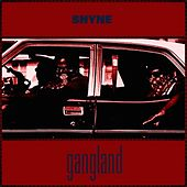 Play & Download Gangland by Shyne | Napster