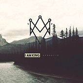 Acoustic by I Am King