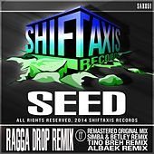 Ragga Drop Remix EP by ///Seed