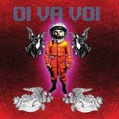 Play & Download Oi Va Voi by Oi Va Voi | Napster
