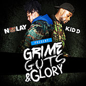 Grime, Guts & Glory by No Lay