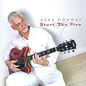 Start the Fire by Herb Conway