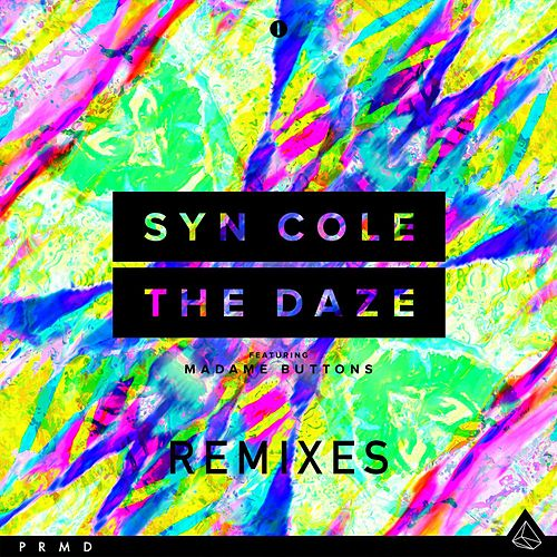 The Daze (feat. Madame Buttons) (Remixes) by Syn Cole