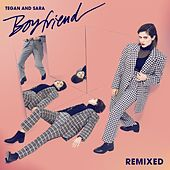 Play & Download Boyfriend (Remixes) by Tegan and Sara | Napster