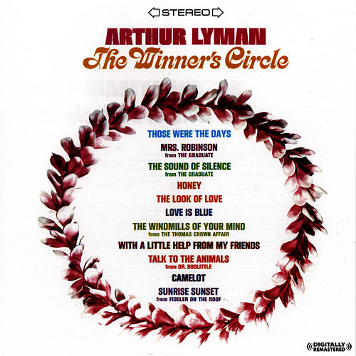 Play & Download The Winner's Circle (Digitally Remastered) by Arthur Lyman | Napster