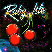 Play & Download Night Shot by Ruby Isle | Napster