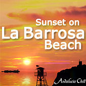 Play & Download Andalucía Chill - Sunset on La Barrosa Beach by Various Artists | Napster