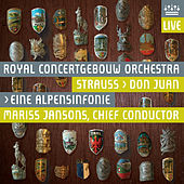 Play & Download Strauss: Don Juan - Eine Alpensinfonie by Royal Concertgebouw Orchestra | Napster