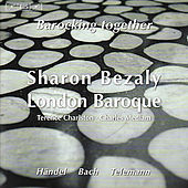 Play & Download Flute Recital: Bezaly, Sharon - HANDEL, G.F. / BACH, J.S. / TELEMANN, G.P. (Barocking Together) by Terence R. Charlston | Napster