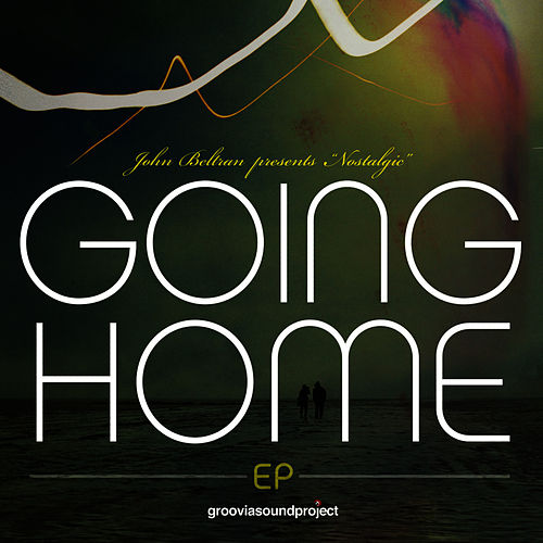 Going Home EP by John Beltran