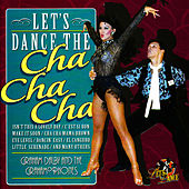 Let's Dance the Cha Cha Cha by Graham Dalby And The Grahamophones