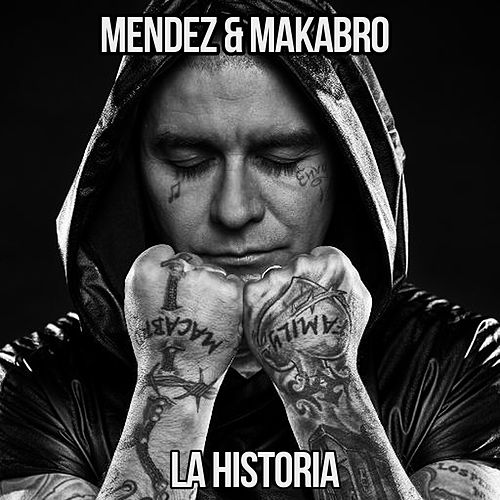 Play & Download La Historia by Mendez | Napster