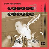 Play & Download Midnight Commotion by Darrel Higham | Napster