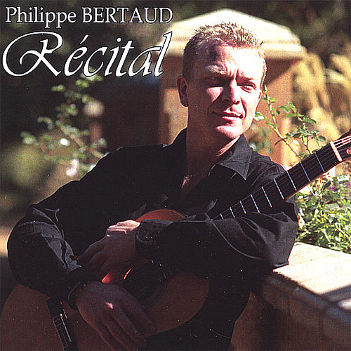 Play & Download Recital by Philippe Bertaud | Napster