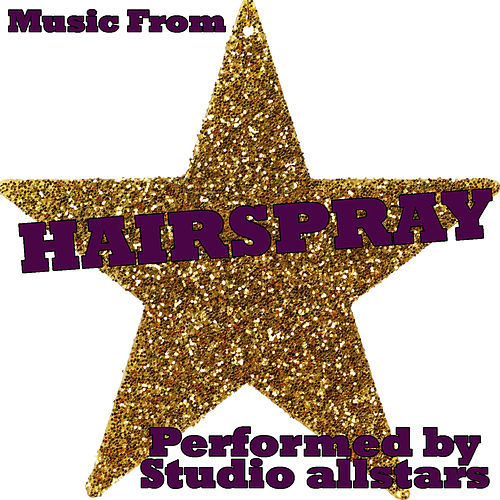 Music From Hairspray by Studio All Stars