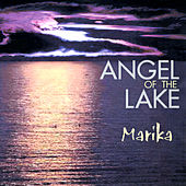 Play & Download Angel Of The Lake by Marika | Napster