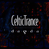 Play & Download Celtic Trance by Dagda | Napster