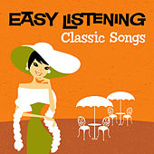 Easy Listening: Classic Songs by 101 Strings Orchestra