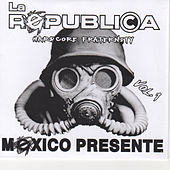 Play & Download Mexico Presente by Republica | Napster