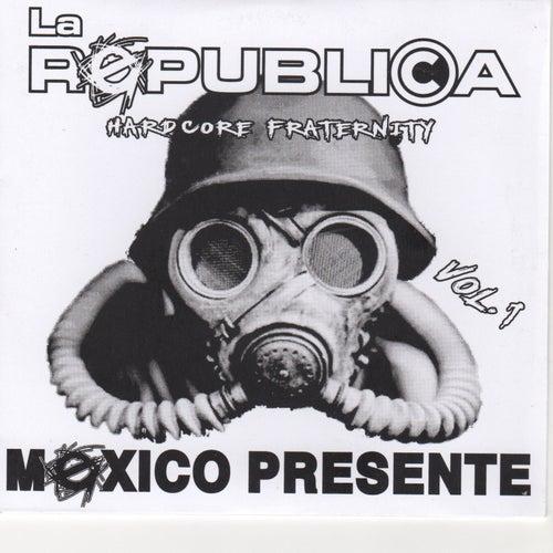 Mexico Presente by Republica