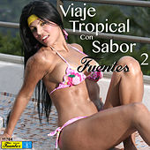 Play & Download Viaje Tropical Con Sabor Fuentes 2 by Various Artists | Napster