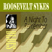 Play & Download A Night To Remember by Roosevelt Sykes | Napster